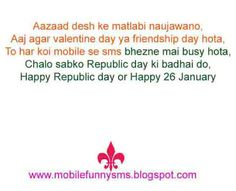 MOBILE FUNNY SMS: REPUBLIC DAY QUOTE  INDIAN REPUBLIC DAY WISHES, JANUARY 26 REPUBLIC DAY SPEECH, MESSAGE FOR REPUBLIC DAY, MESSAGE REPUBLIC, ON REPUBLIC DAY, PICTURE ON REPUBLIC DAY, PICTURES RELATED TO REPUBLIC DAY