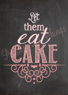 Shabby Chic Vintage Hombre Let Them Eat Cake by prettiestlilthings, $15.00