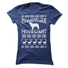 ALL I WANT FOR XMAS IS MY HOVAWART T SHIRTS