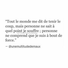 Citation Poems Beautiful, Wonder Quotes, French Quotes, Bad Mood, Proverbs, Best Quotes, Sad, Messages, Thoughts