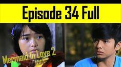 Mermaid In Love 2 Dunia Episode 34 - Bingung Mengapa Selalu Disalahkan.