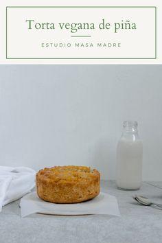 Torta de piña volteada con masa madre.   #piña #vegano #masamadre #recetasveganas #torta #tortavegana Tortillas Veganas, Food Cakes, Sweets, Vegan Desserts, Vegan Recipes, Studio
