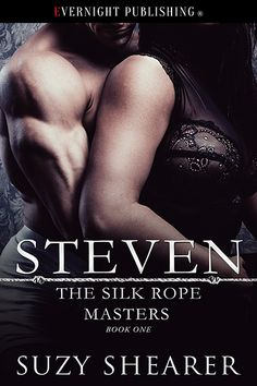 Book one of The Silk Rope Masters Steven
