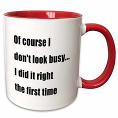 East Urban Home Why drink out of an ordinary mug when a custom printed mug is so much cooler? This ceramic mug is lead-free, microwave safe and FDA approved. Coffee Mug Quotes, Coffee Humor, Coffee Mugs, Funny Coffee Cups, Funny Mugs, Funny Gifts, Prank Gifts, Red Mug, Custom Printed Mugs