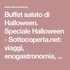 Buffet salato di Halloween. Speciale Halloween - Sottocoperta.net: viaggi, enogastronomia, culture