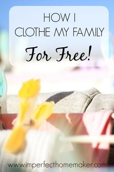 I don't really get much free for my husband, but if your husband is like mine he wears the same clothes for 20 years anyway, so I don't really have to worry about shopping for him. But I haven't paid for clothing for myself or my children in a long time, and here's how I …
