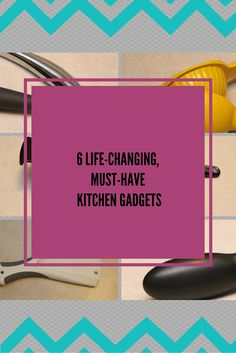 6 Life-Changing, Must-Have Kitchen Gadgets. If you cook healthy meals from scratch for your family, these are the kitchen tools that will enrich your culinary life! >>Don't Call Me Supermom