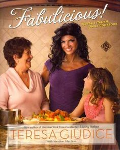 As the breakout star of The Real Housewives of New Jersey , Teresa Giudice has quickly become a household name--and a New York Times bestselling author. Her first book, Skinny Italian , showcased the
