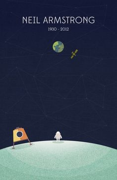 A lovely illustration by Nico Encarnacion as tribute to Neil Armstrong, the first man on the moon. One Small Step, Neil Armstrong, Apollo 11, Man On The Moon, To Infinity And Beyond, Vintage Design, Geek Culture, Science Nature, Illustrations Posters
