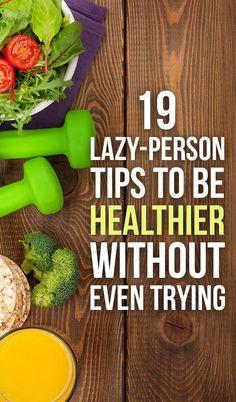 19 Genius Health Tips Lazy People Will Appreciate | Health Lala