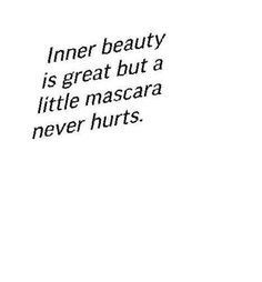 Quote #beauty #mascara #funny