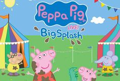 BIG NEWS! Peppa Pig's Back with Peppa Big Live! Big Splash. Win the First Tickets Here!