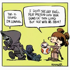 Cartoonist Brian Kesinger continues to entertain us with more of his  amusing Calvin & Hobbes Star Wars mashup art. There are four new pieces for  you here to enjoy. In case you missed them, you can check out all of the  previous Calvin & Hobbes art that we've posted here, here, and here.