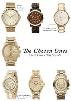 I need a gold watch and I love all of these! The Tortoise shell one is pretty snazzy