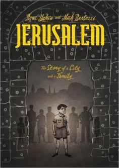 Jerusalem: A Family Portrait by Boaz Yakin, Nick Bertozzi (Illustrator)
