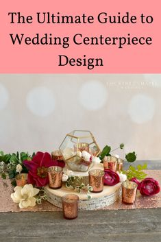 Learn how to design your own DIY wedding centerpieces that will look GREAT! Winter Wedding Receptions, Spring Wedding Decorations, Simple Centerpieces, Rustic Wedding Centerpieces, Reception Ideas, Best Wedding Favors, Diy Wedding, Wedding Tips, Flowers To Go