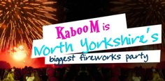 Kaboom Fireworks Display near York is back and better than ever! On Saturday 31st October 2015 from 4.30pm until 10.15pm Set against the magnificent illuminated backdrop of Castle Howard Kaboom wil…