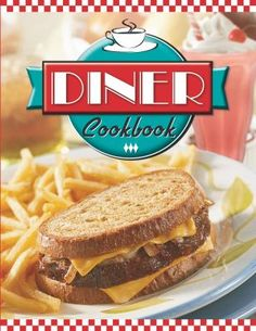 One of my favorite cookbooks, it makes me want to run right out to the closest diner!