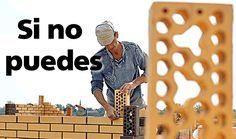 Si no puedes construir, no destruyas