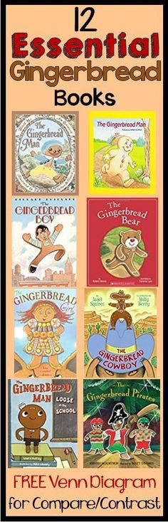 The best Gingerbread Man Books for reading aloud! FREE Venn Diagram for Compare/Contrast included!