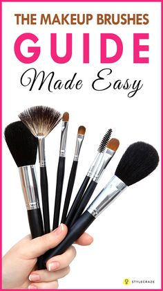 The Ultimate guide to Make up Brushes – Different Types And Their Uses #Makeup