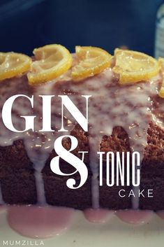 Gin & Tonic Loaf Cake With Sloe Gin Icing | Mumzilla
