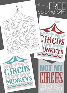 """Not My Circus, Not My Monkeys"" Free Printables from Tried & True"