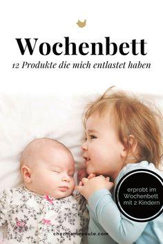 Wochenbett mit zweitem Kind, 12 Produkte für weniger Stress und mehr Ruhe #Wochenbett als #Mehrfachmama www.chezmamapoule.com