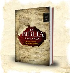 La Biblia Bastarda http://www.revcyl.com/www/index.php/colaboradores/item/716-la-biblia-bastarda