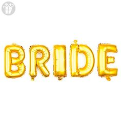 f2a131e95d4 Ella Celebration Non-Floating Bride Letter Balloons Bridal Shower  Bachelorette Party Decorations Small 13 Inch (Gold)