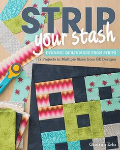 Enjoy eight inspirational patterns perfect for weekend projects ... : 2 1 2 strip quilt patterns - Adamdwight.com
