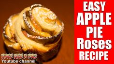 Easy Apple Pie Roses Recipe Click to see my recipe on Youtube ! Apple Rose Pie, Best Pie, Best Food Ever, Pie Recipes, Food Videos, Food To Make, Good Food, Roses, Baking