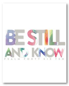 This is one of my favorites on Naptime Diaries: Be Still and Know