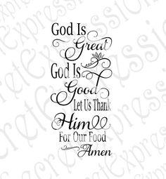 God is Great God is Good Svg, Relgious Svg, God Svg, Digital Cutting File, Png, Eps, JPEG, DXF, SVG Cricut, Svg Silhouette, Print File