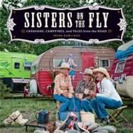 Sisters on the Fly : cute little campers, fly fishing trips and a great bunch of ladies.  I want to join!!