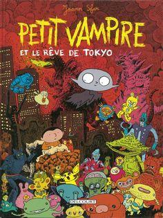Petit vampire et le rêve de Tokyo - Joann Sfar