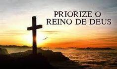 MISSIONÁRIOS DO CERRADO: Priorize o Reino de Deus