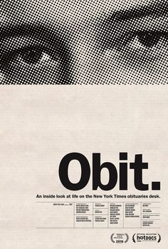 Festival poster for OBIT (Vanessa Gould, USA, 2016)Designer: TBDPoster source: The Hollywood Reporter
