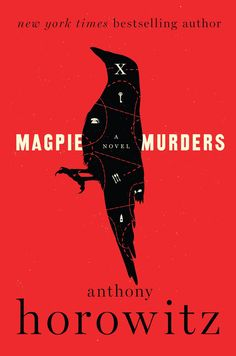 Magpie Murders By Anthony Horowitz SIGNED FIRST EDITION From The Author Of Moriarty And Trigger Mortis This Fiendishly Brilliant Riveting Thriller