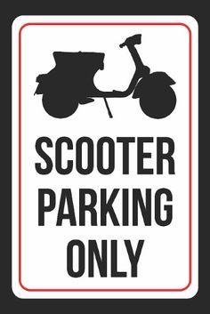 Vespa Parking Only Aluminium Stra/ßenschild