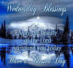 Winter Wednesday Blessings wednesday wednesday quotes happy wednesday happy…
