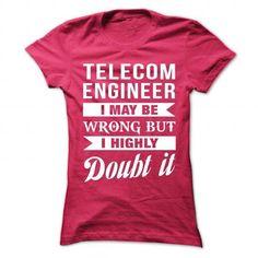 NURSE-ANAESTHETIST - Doubt it T Shirts, Hoodies Sweatshirts. Check price ==► https://www.sunfrog.com/No-Category/TELECOM-ENGINEER--Doubt-it-9330-HotPink-Ladies.html?57074