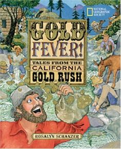 Gold rush lessons and links to Lewis and Clark, Western Expansion, Oregon Trail, etc