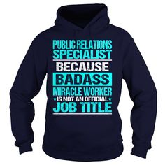 Awesome Tee For Public Relations Specialist T-Shirts, Hoodies. SHOPPING NOW ==►…