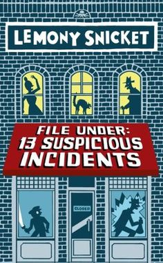File+Under:+13+Suspicious+Incidents  FIC SNI