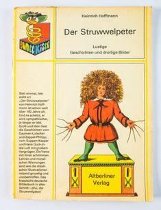 """DDR Museum - Museum: Objektdatenbank - """"Der Struwelpeter"""" Copyright: DDR Museum, Berlin. Eine kommerzielle Nutzung des Bildes ist nicht erlaubt, but feel free to repin it!"""