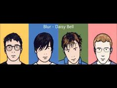"""Daisy Bell"" recorded by Blur in 1993"