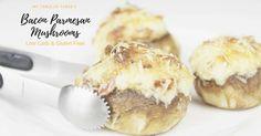 Bacon Parmesan Stuffed Mushrooms (Low Carb, Gluten Free,THM)