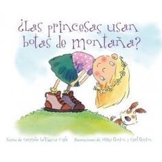 Do Princesses Wear Hiking Boots? by by Carmela LaVigna Coyle with illustrations by Mike Gordon and Carl Gordon