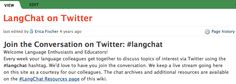 http://languageteacherscollaborate.pbworks.com/w/page/34831560/LangChat%20on%20Twitter  Twitter discussion about language teaching every Thursday. Summaries on the website. Could be great to participate and show you are involved in the professional community